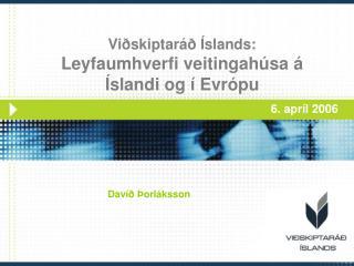 Viðskiptaráð Íslands: Leyfaumhverfi veitingahúsa á Íslandi og í Evrópu