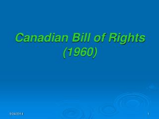 Canadian Bill of Rights (1960)