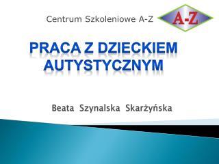 Beata   Szynalska   Skar?y?ska