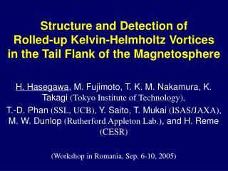 H. Hasegawa , M. Fujimoto, T. K. M. Nakamura, K. Takagi  ( Tokyo Institute of Technology),