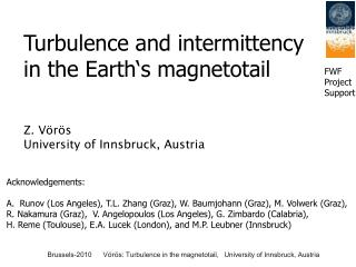 Z. V örös 	 University of Innsbruck, Austria Acknowledgements: