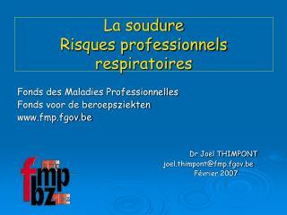 La soudure Risques professionnels respiratoires