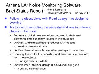 Athena LAr Noise Monitoring Software   Brief Status Report