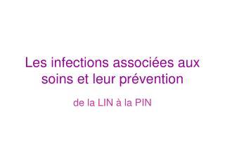 Les infections associ es aux soins et leur pr vention