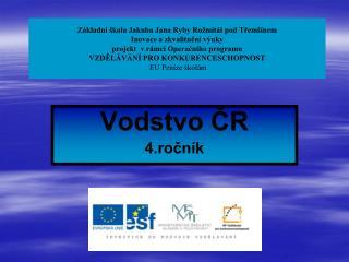 Vodstvo ČR 4.ročník