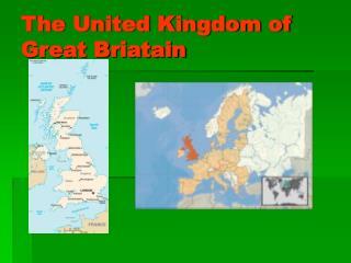 The United Kingdom of Great Briatain
