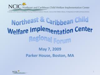 Northeast & Caribbean Child Welfare Implementation Center Regional Forum