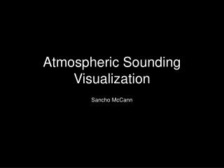 Atmospheric Sounding Visualization