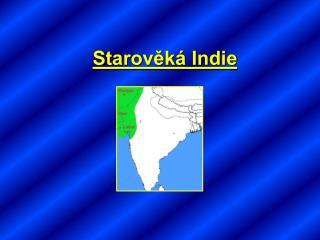 Starověká Indie