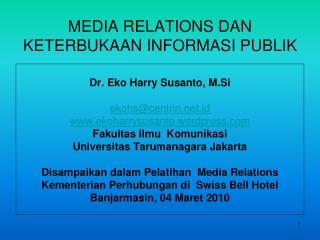 MEDIA RELATIONS DAN KETERBUKAAN INFORMASI PUBLIK