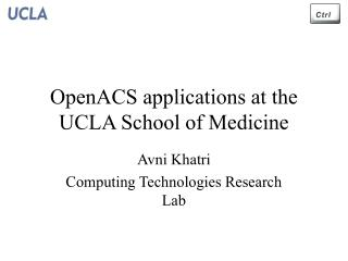 OpenACS applications at the UCLA School of Medicine