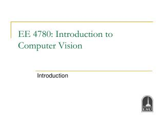 EE 4780: Introduction to Computer Vision
