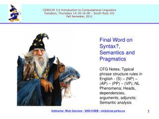 Final Word on Syntax?, Semantics and Pragmatics