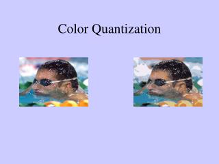Color Quantization