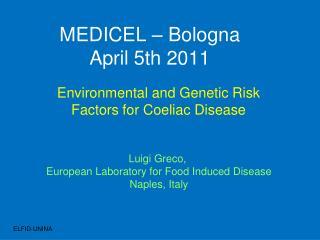 MEDICEL – Bologna  April 5th 2011
