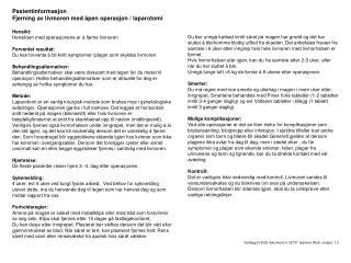 Pasientinformasjon Fjerning av livmoren med åpen operasjon / laparotomi Hensikt: