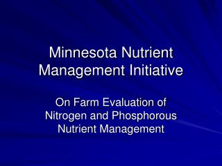 Minnesota Nutrient Management Initiative