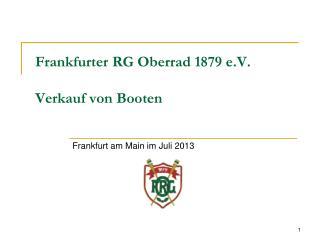 Frankfurter RG Oberrad 1879 e.V. Verkauf von Booten