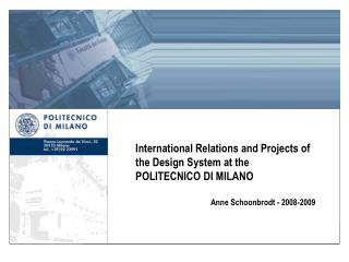 International Relations and Projects of the Design System at the POLITECNICO DI MILANO