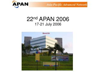 22 nd  APAN 2006