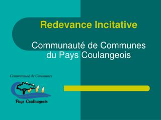 Redevance Incitative Communauté de Communes du Pays Coulangeois