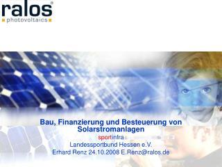 Bau, Finanzierung und Besteuerung von Solarstromanlagen sport infra Landessportbund Hessen e.V.