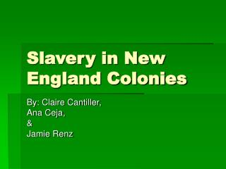 Slavery in New England Colonies
