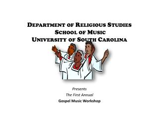 Department of Religious Studies  School of Music University of South Carolina