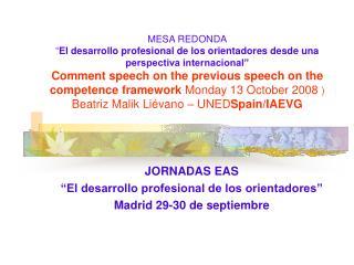 """JORNADAS EAS  """"El desarrollo profesional de los orientadores"""" Madrid 29-30 de septiembre"""