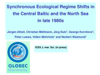 Synchronous Ecological Regime Shifts in the Central Baltic and the North Sea in late 1980s