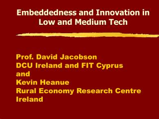 Embeddedness and Innovation in Low and Medium Tech