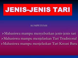 JENIS-JENIS TARI
