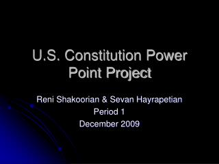 U.S. Constitution Power Point Project