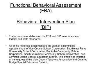 Functional Behavioral Assessment  FBA  Behavioral Intervention Plan BIP