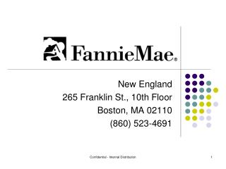 New England  265 Franklin St., 10th Floor Boston, MA 02110 (860) 523-4691