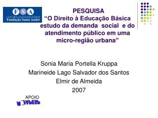 Sonia Maria Portella Kruppa Marineide Lago Salvador dos Santos Elmir de Almeida 2007 APOIO