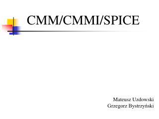 CMM/CMMI/SPICE