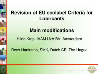 Revision of EU ecolabel Criteria for Lubricants Main modifications