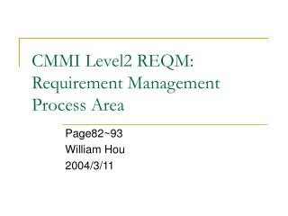 CMMI Level2 REQM: Requirement Management Process Area
