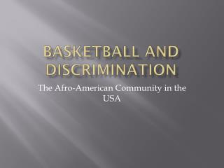 BASKETBALL AND  DISCRIMINAtiON