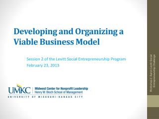 Developing and Organizing a Viable Business Model