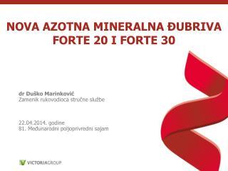 NOVA AZOTNA MINERALNA ĐUBRIVA FORTE 20 I FORTE 30