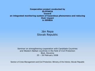THE INITIATIVE OF THE SLOVAK REPUBLIC