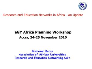 Research and Education Networks in Africa - An Update