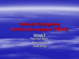 Remote Emergency Notification System (RENS)