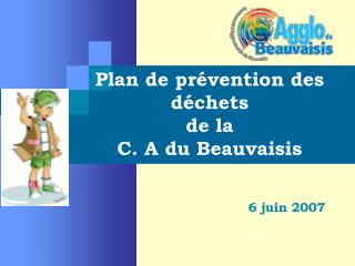 Plan de prévention des déchets de la  C. A du Beauvaisis