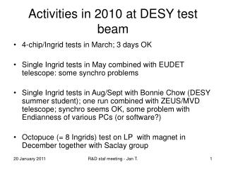 Activities in 2010 at DESY test beam