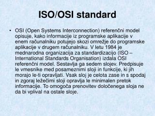 ISO/OSI standard