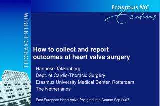 How to collect and report  outcomes of heart valve surgery