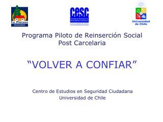 """Programa Piloto de Reinserción Social Post Carcelaria """"VOLVER A CONFIAR"""""""